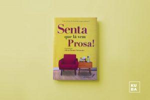 capa do livro Senta que Vem Prosa!